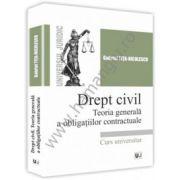 Drept civil. Teoria generala a obligatiilor contractuale