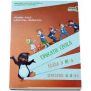 Educatie civica. Manual Clasa a III-a Semestrul al II-lea + CD