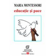 Maria Montessori- Educație și pace