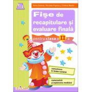 Fişe de recapitulare şi evaluare finală clasa a II-a Comunicare în limba română. Matematică şi explorarea mediului