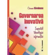 Guvernarea inovativă. Impactul tehnologiei informaţiei