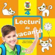 Lecturi de vacanţă clasa a IV-a Texte inedite, amuzante şi atractive