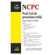 Noul Cod de Procedura Civila 2016 + Legea de aplicare nr. 76/2012 (Mai 2016) Editia a 10-a actualizata la 08 Mai 2016