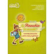 Cu Pinocchio in vacanta! Activitati distractive pentru clasa pregatitoare