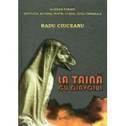 La taina cu diavolul - Radu Ciuceanu