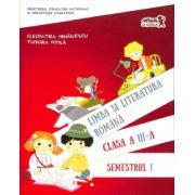Limba si literatura romana. Manual clasa a III-a. Semestrul I. Editia 2016