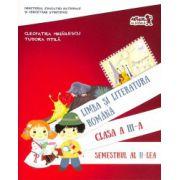 Limba si literatura romana. Manual clasa a III-a. Semestrul al II-lea. Editia 2016