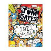 Tom Gates: Idei geniale (uneori), volumul 4