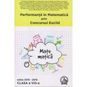 Performanta in Matematica prin Concursul National Euclid - clasa a VIII-a - editia 2015-2016 - Cristina-Lavinia Savu