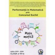 Performanta in Matematica prin Concursul National Euclid - clasa a VII-a - editia 2015-2016 - Cristina-Lavinia Savu