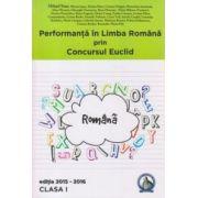 Performanta in Limba Romana prin Concursul Euclid - clasa a I-a - Editia 2015-2016 - Laura-Roxana Alexandru