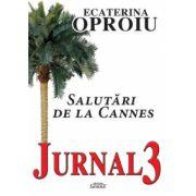 Jurnal 3 - Salutari de la Cannes