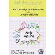 Performanta in Matematica prin Concursul National Euclid - Clasa pregatitoare - editia 2015-2016 - Cristina-Lavinia Savu