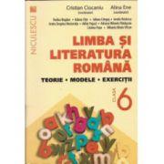 Limba şi literatura română clasa a VI-a. Teorie, modele, exerciţii (Ciocaniu) 2016