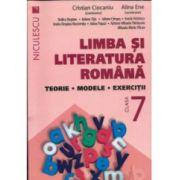 Limba şi literatura română clasa a VII-a. Teorie, modele, exerciţii (Ciocaniu) 2016