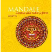Mandale maya: Armonie prin culori si forme