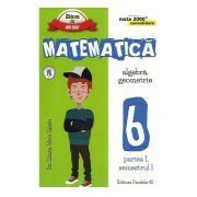 Matematica -CONSOLIDARE- Algebra si Geometrie, pentru clasa a VI-a. Partea I, semestrul I (Colectia Mate 2000+) 2016- 2017