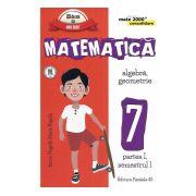 Matematica -CONSOLIDARE- Algebra si Geometrie, pentru clasa a VII-a. Partea I, semestrul I (Colectia Mate 2000+) 2016 - 2017
