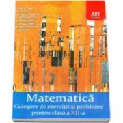 Matematica - Culegere de exercitii si probleme pentru clasa a XII-a (Marcel Tena)