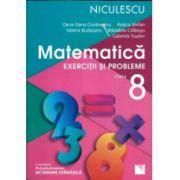 Matematica - Exercitii si Probleme pentru clasa a 8-a