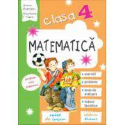 Matematică. Clasa a IV-a Caiet de lucru. Exerciţii, probleme, teste de evaluare, noţiuni teoretice