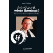 Inimă pură, minte iluminată Viața și corespondența unei sfinte zen irlandeze