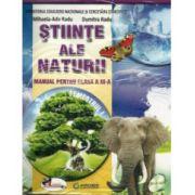 Stiinte ale Naturii: Manual pentru clasa a III-a (Sem. 1+2) 2016 ( Dumitra Radu)
