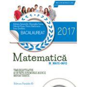 BACALAUREAT 2017. MATEMATICA M_MATE-INFO. 60 DE TESTE REZOLVATE DUPA MODELUL M. E. N. C. S. BREVIAR TEORETIC