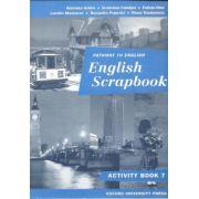 English Scrapbook activity book - Caiet pentru clasa a VII-a