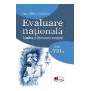 Evaluare Nationala: Limba si Literatura Romana Clasa a VIII-a 2017