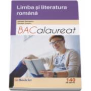 Limba si literatura romana Bacalaureat 2017 - 140 de teste (Mihaela Georgescu)