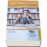 Limba si literatura romana. Ghid complet pentru Evaluarea Nationala, clasa a VIII-a - 90 de teste, notiuni teoretice, fise de lucru (Editie 2016)