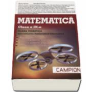 Matematica M1 Clasa a IX-a - Breviar teoretic - Exercitii si probleme rezolvate -Exercitii si probleme propuse - Teste recapitulative