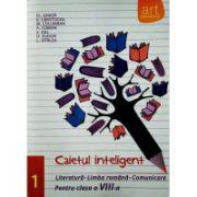 Caietul inteligent pentru clasa a VIII-a, semestrul I. Literatura. Limba romana. Comunicare - Florin Ionita