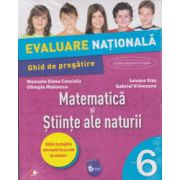 Evaluare nationala. Matematica si stiinte ale naturii. Ghid de pregatire. Clasa a VI-a - 2017