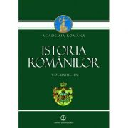 Istoria romanilor vol. IX - Academia Romana