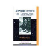 Astrologie Creştină (vol. 1)