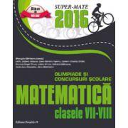 MATEMATICA. OLIMPIADE SI CONCURSURI SCOLARE 2016. CLASELE VII-VIII