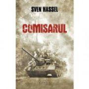 Comisarul (ed. 2016) de Sven Hassel