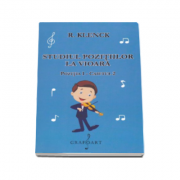 Studiul pozitiilor la vioara pozitia I - Caietul 2 (Editie 2015)
