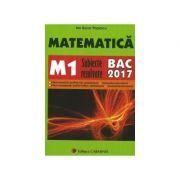 Bacalaureat 2017 Matematica. M1. Subiecte rezolvate.