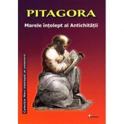 Pitagora, marele intelept al Antichitatii