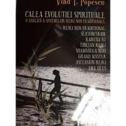 Calea Evolutiei spirituale. O analiza a sistemelor Reiki Non-Traditionale