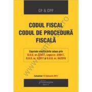 Codul fiscal. Codul de procedura fiscala. Actualizat 15 februarie 2017