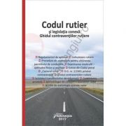 Codul rutier si legislatia conexa. Ghidul contraventiilor rutiere - actualizat 5 februarie 2017