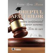 Dreptul afacerilor pentru învățământul superior economic. Note de curs