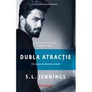 Dublă atracție - S. L. Jennings
