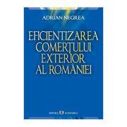 Eficientizarea comerțului exterior al României
