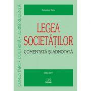 Legea societăţilor – Comentată şi adnotată - Ediţie actualizată la 1 ianuarie 2017