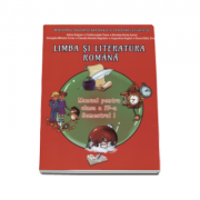 Limba si literatura romana. Manual pentru clasa a IV-a, semestrul I - Adina Grigore (Contine CD)